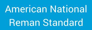 Reman Standard